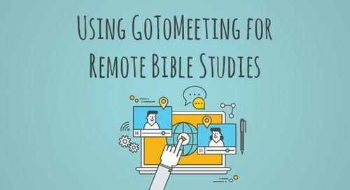 UsingGoToMeeting for Remote Bible Studies