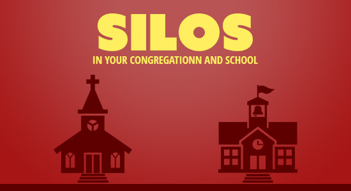 Silos: In Your Congregation and School