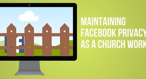 Maintaining Facebook Privacy as a Church Worker