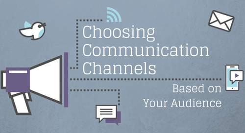 Choosing Communication Channels Based on Your Audience