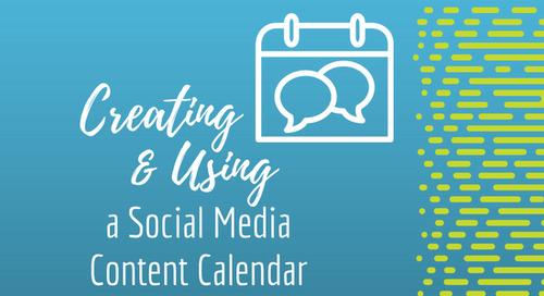 Creating and Using a Social Media Content Calendar