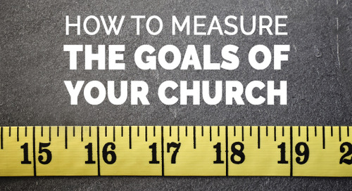 How to Measure the Goals of Your Church