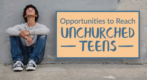 Opportunities to Reach Unchurched Teens