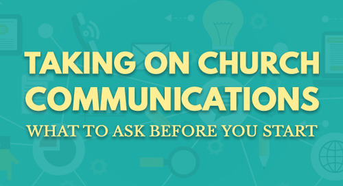 Taking On Church Communications: What to Ask Before You Start