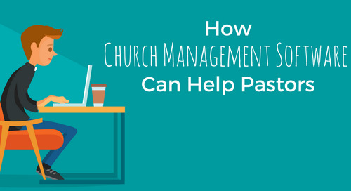How Church Management Software Can Help Pastors