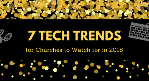 7 Tech Trends for Churches to Watch for in 2018