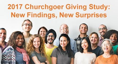 2017 Churchgoer Giving Study: New Findings, New Surprises