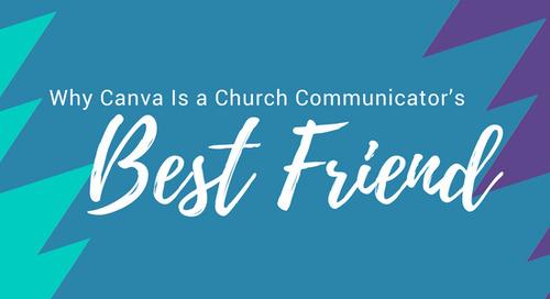Why Canva Is a Church Communicator's Best Friend