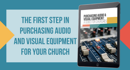 The First Step in Purchasing Audio and Visual Equipment for Your Church