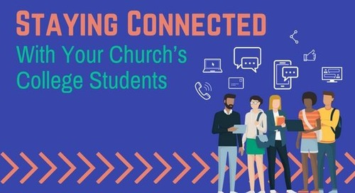 Staying Connected with Your Church's College Students