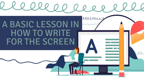A Basic Lesson in How to Write for the Screen