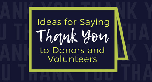 Ideas for Saying Thank You to Donors and Volunteers