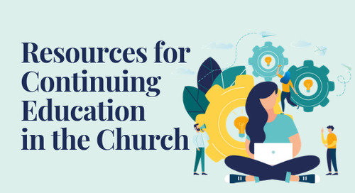 Resources for Continuing Education in the Church