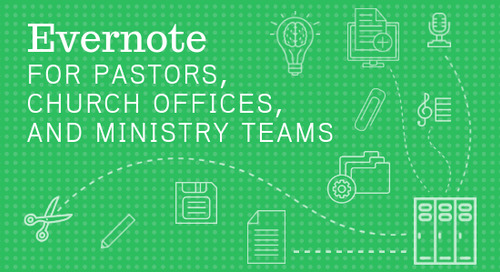 Evernote for Pastors, Church Offices, and Ministry Teams