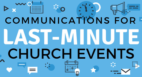 Communications for Last-Minute Church Events