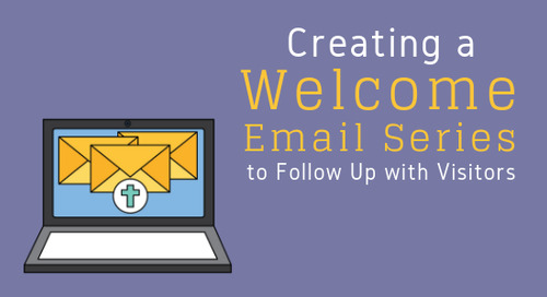 Creating a Welcome Email Series to Follow Up with Visitors