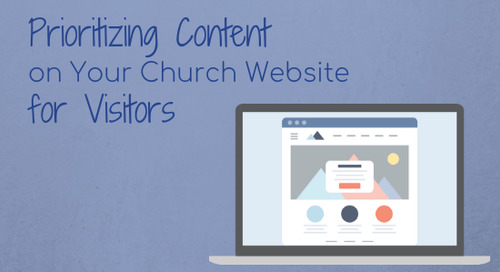 Prioritizing Content on Your Church Website for Visitors