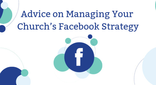 Advice on Managing Your Church's Facebook Strategy
