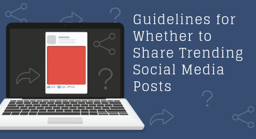 Guidelines for Whether to Share Trending Social Media Posts