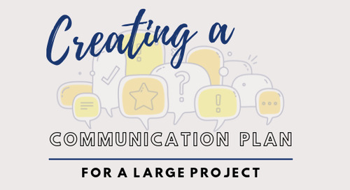 Creating a Communication Plan for a Large Project