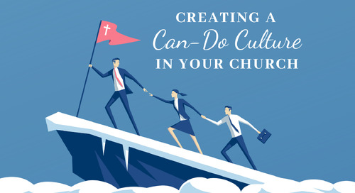 Creating a Can-Do Culture in Your Church