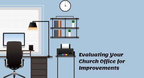 Evaluating Your Church Office for Improvements