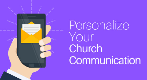 Personalize Your Church Communication