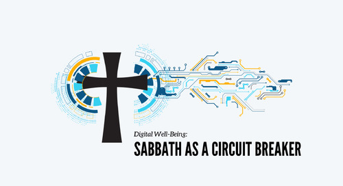 Digital Well-Being: Sabbath as a Circuit Breaker