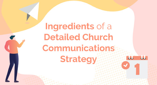 Ingredients of a Detailed Church Communications Strategy