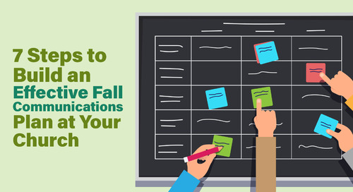 7 Steps to Build an Effective Fall Communications Plan at Your Church