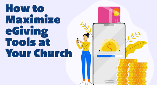 How to Maximize eGiving Tools at Your Church