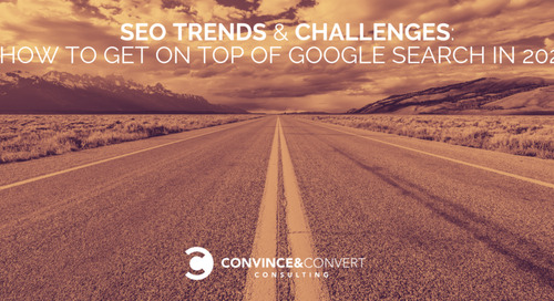 SEO Trends & Challenges: How to Get on Top of Google Search in 2020