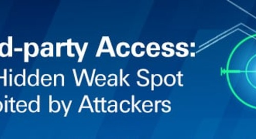 Securing Third-Party Access, A Weak Link in Enterprise IT