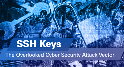 SSH Keys: The Overlooked Cyber Security Attack Vector