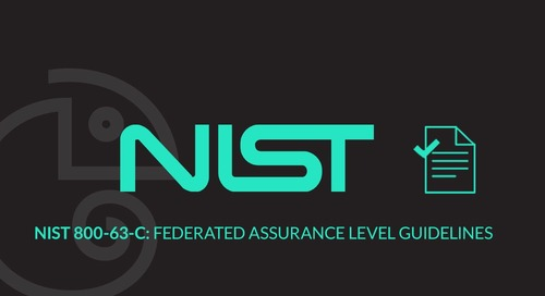 NIST 800-63-C: Federated Assurance Level Guidelines