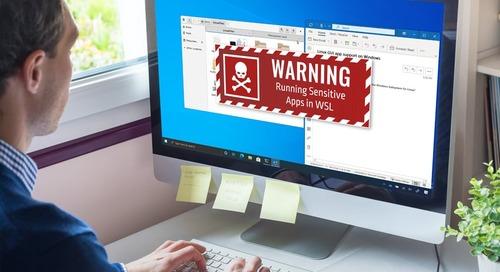 Running Sensitive Apps in WSL: (SAFE + SAFE) < SAFE