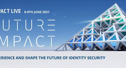 Live from Impact 2021: Shaping the Future of Identity Security