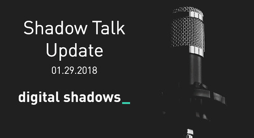 Shadow Talk Update – 01.29.2018