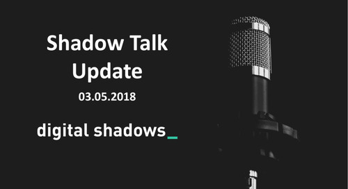 Shadow Talk Update – 03.05.2018