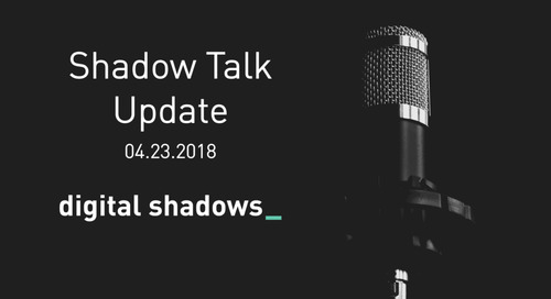 Shadow Talk Update – 04.23.2018