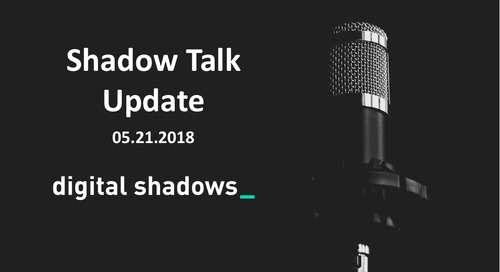 Shadow Talk Update – 05.21.2018