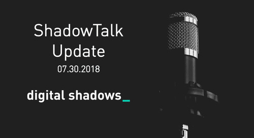 ShadowTalk Update – 07.30.2018