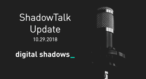 ShadowTalk Update – 10.29.2018