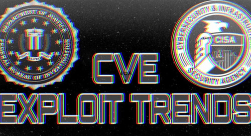 CISA and FBI alert: Top vulnerabilities exploited from 2016-2019 and trends from 2020