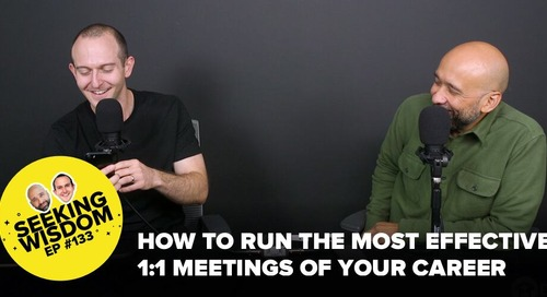 How To Actually Make 1:1 Meetings Valuable and Win More Time Back In Your Day