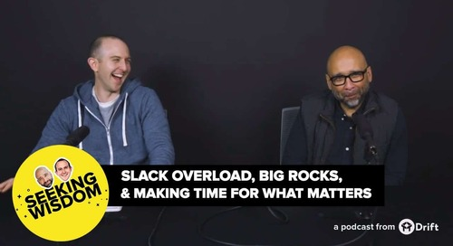 Slack Overload, Big Rocks, And Making Time For What Matters