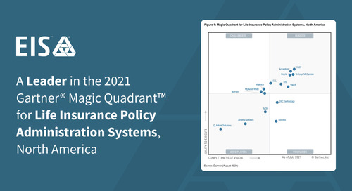 EIS Positioned as a Leader in the 2021 Gartner® Magic Quadrant™ for  Life Insurance Policy Administration Systems, North America™