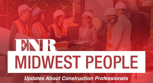 Midwest People: Updates About Construction Professionals for January 2021