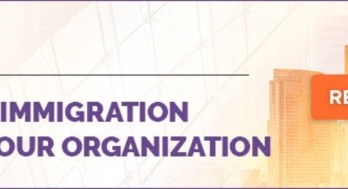 Ready to Create a Corporate Immigration Policy? Learn How