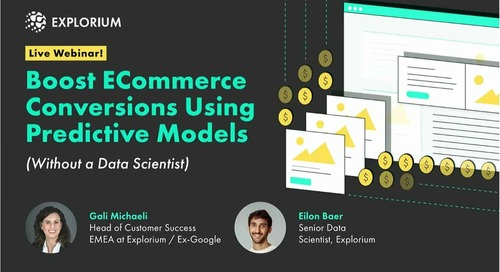 Webinar: Boost ECommerce Conversions Using Predictive Models (Without a Data Scientist)